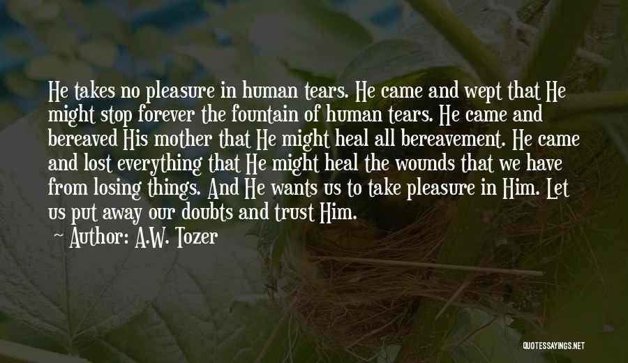 A.W. Tozer Quotes 1970111