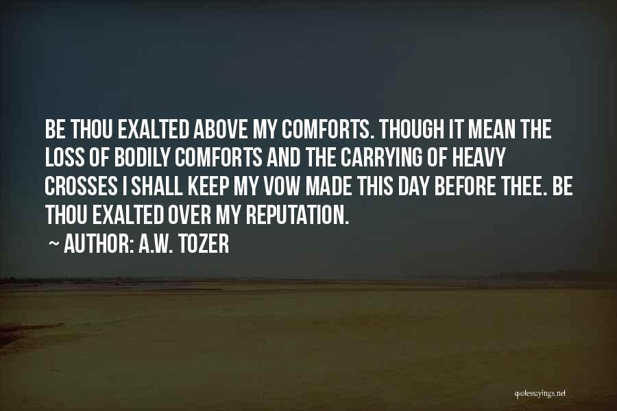 A.W. Tozer Quotes 2077683