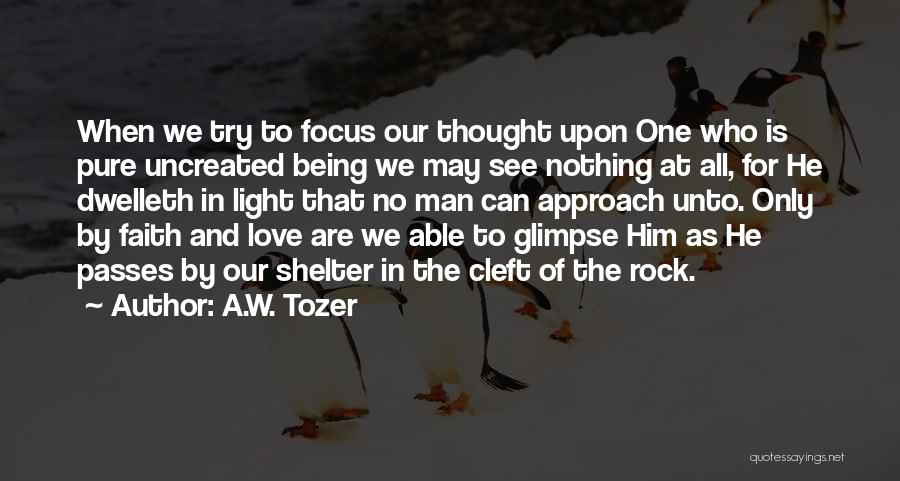 A.W. Tozer Quotes 2084541