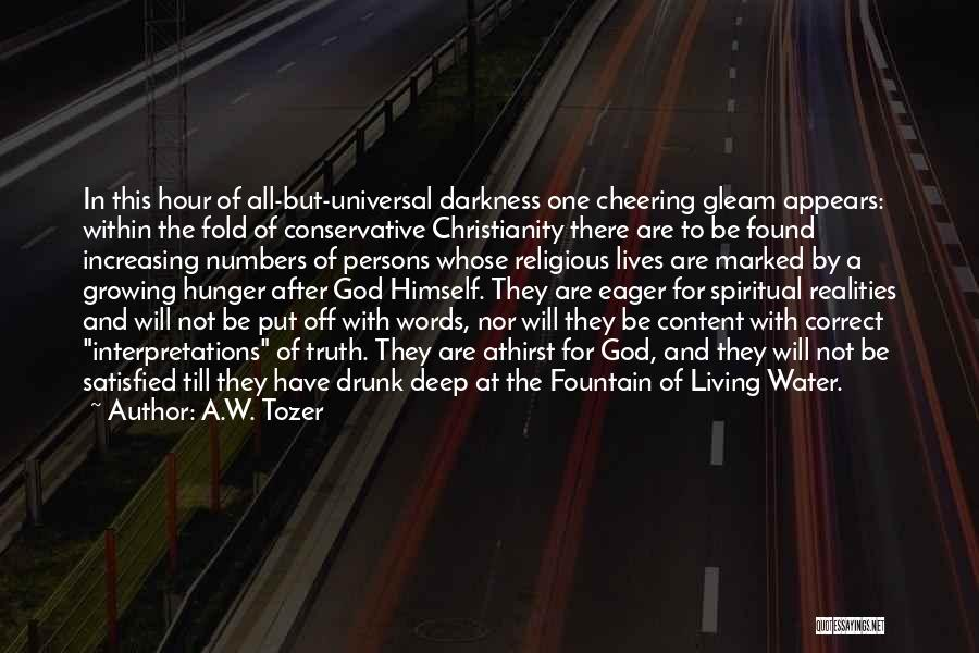 A.W. Tozer Quotes 210073