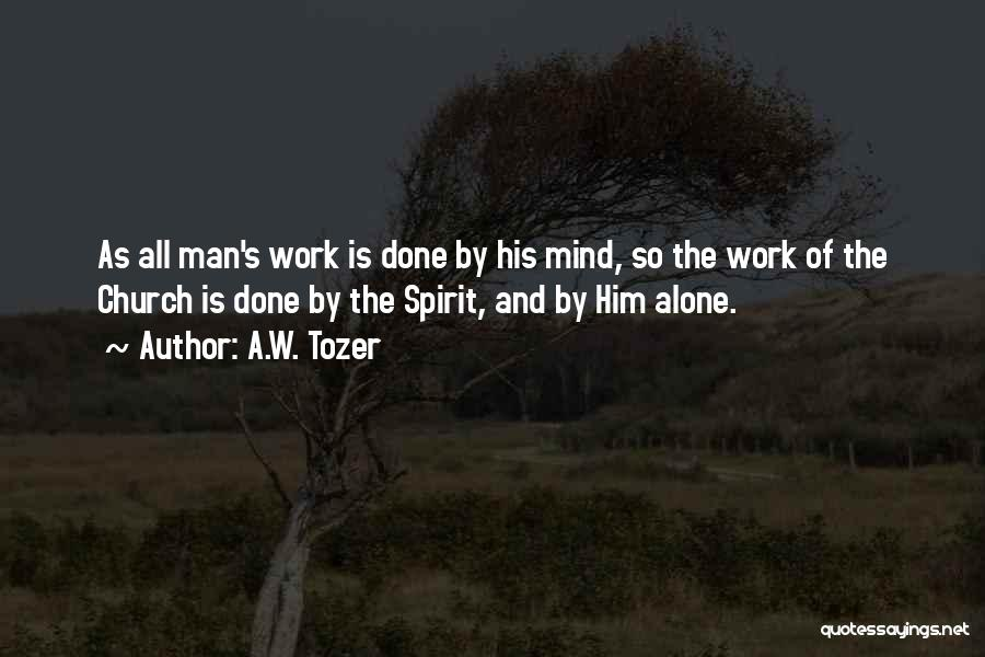 A.W. Tozer Quotes 2184413