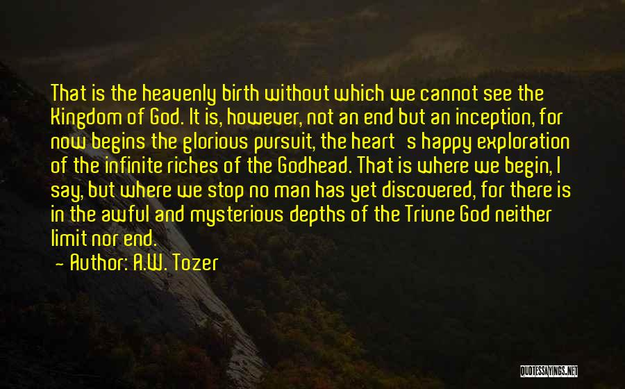 A.W. Tozer Quotes 241376