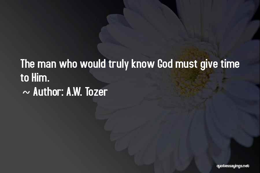 A.W. Tozer Quotes 426683