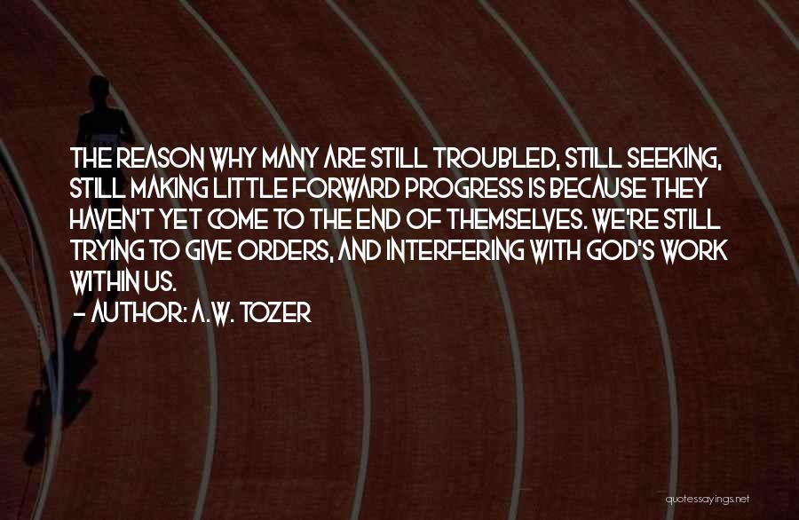 A.W. Tozer Quotes 476911