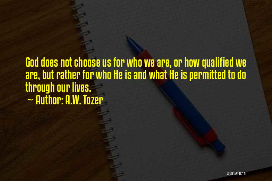 A.W. Tozer Quotes 531294