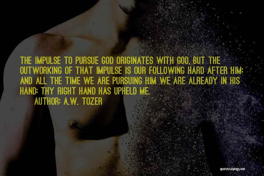 A.W. Tozer Quotes 545724