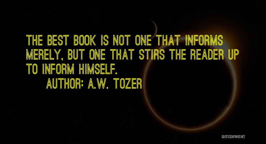 A.W. Tozer Quotes 568280