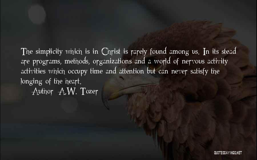 A.W. Tozer Quotes 721603