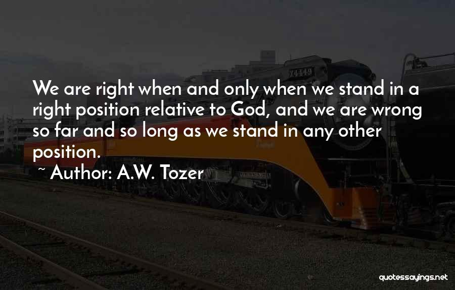 A.W. Tozer Quotes 877855