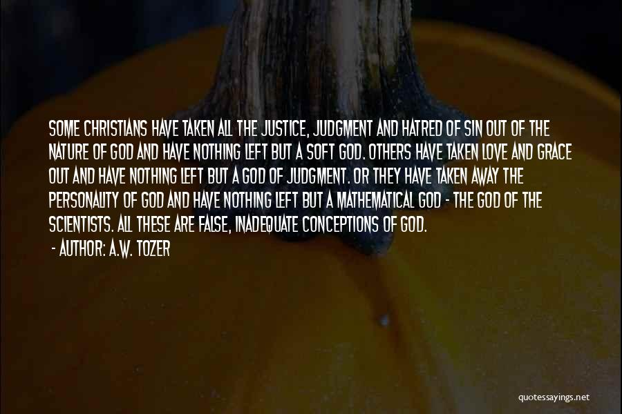 A.W. Tozer Quotes 909671