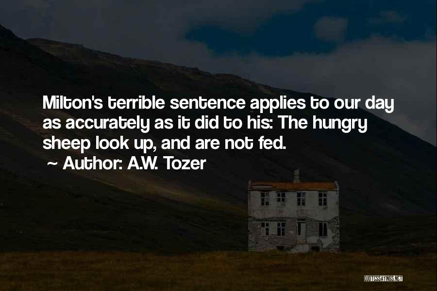 A.W. Tozer Quotes 950077