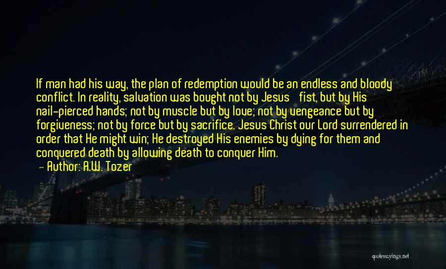 A.W. Tozer Quotes 997646