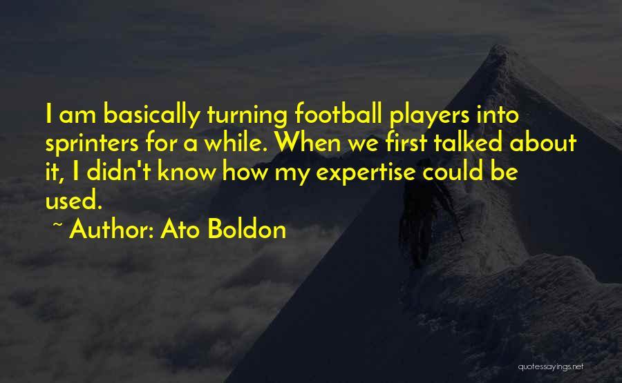 A While Quotes By Ato Boldon