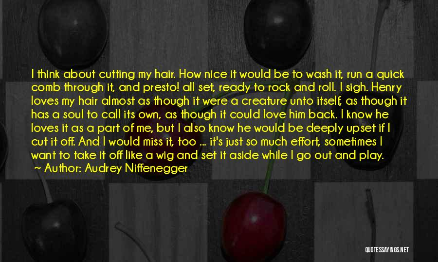 A While Quotes By Audrey Niffenegger