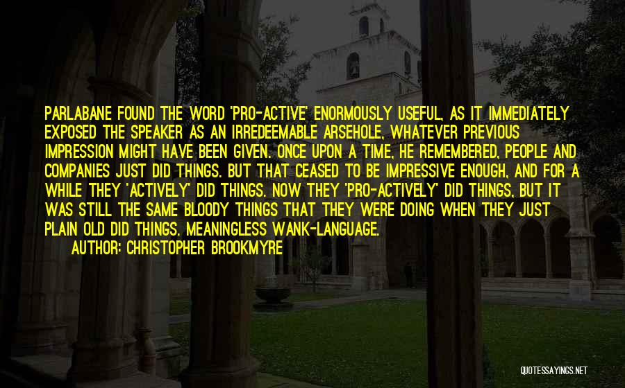 A While Quotes By Christopher Brookmyre
