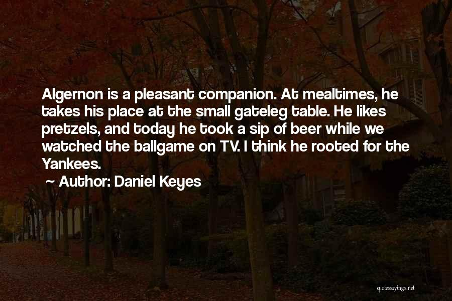 A While Quotes By Daniel Keyes