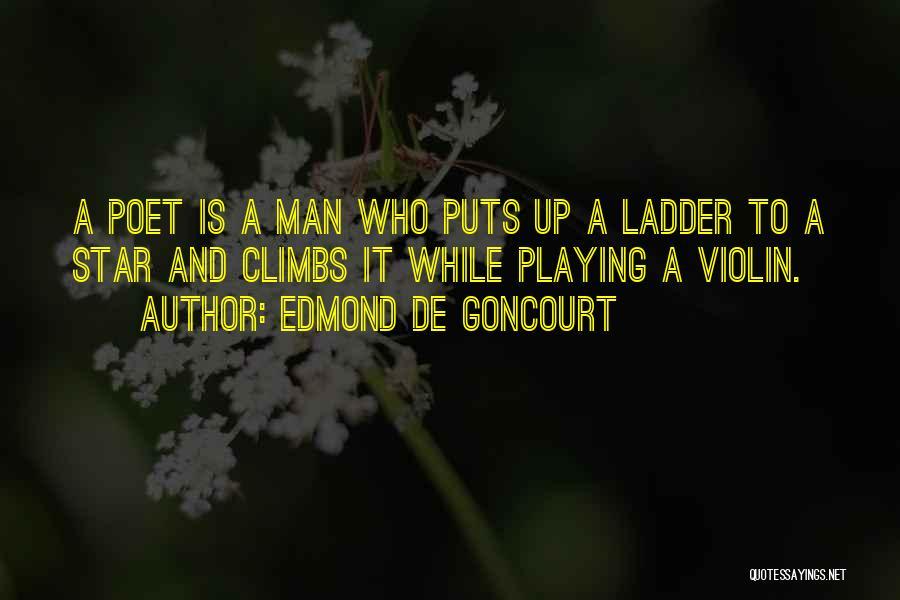 A While Quotes By Edmond De Goncourt