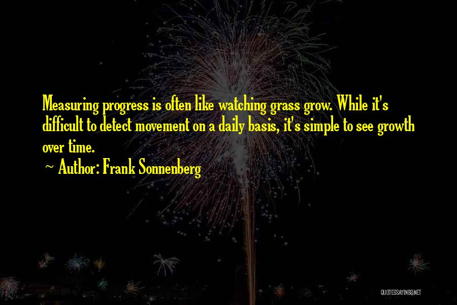 A While Quotes By Frank Sonnenberg