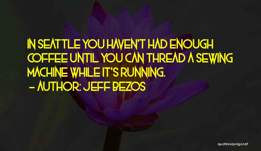 A While Quotes By Jeff Bezos