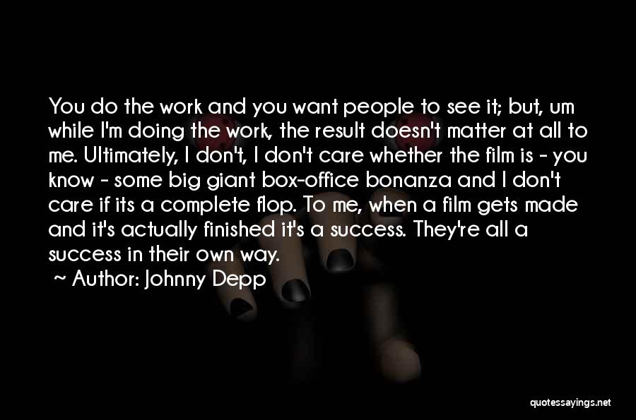 A While Quotes By Johnny Depp