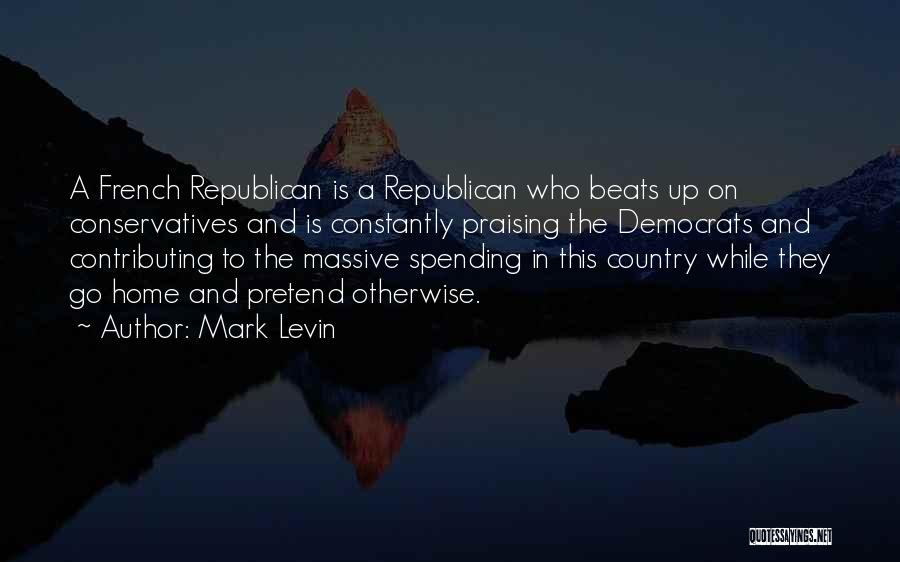 A While Quotes By Mark Levin