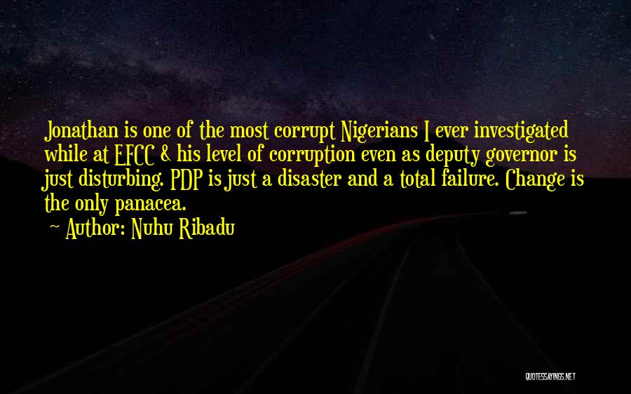 A While Quotes By Nuhu Ribadu