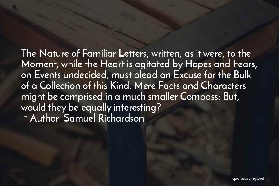 A While Quotes By Samuel Richardson