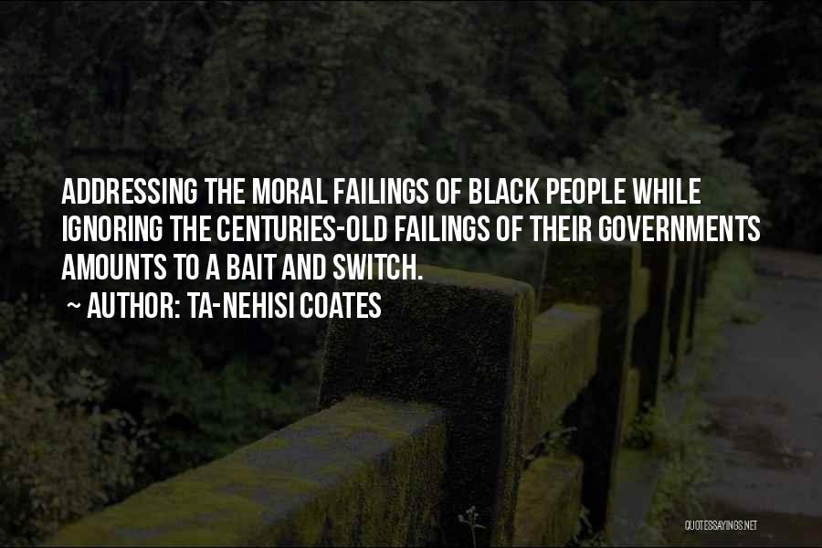 A While Quotes By Ta-Nehisi Coates
