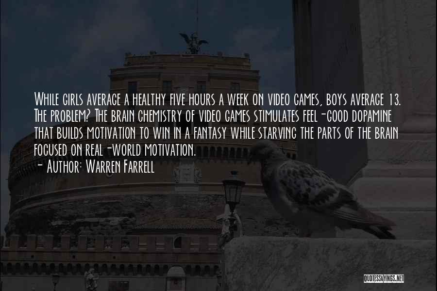 A While Quotes By Warren Farrell