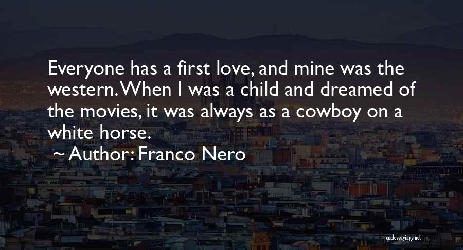 A White Horse Quotes By Franco Nero