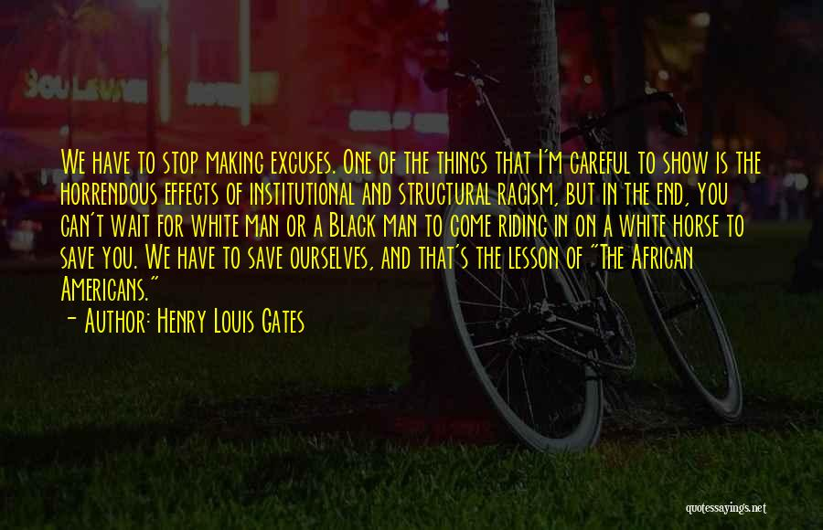 A White Horse Quotes By Henry Louis Gates