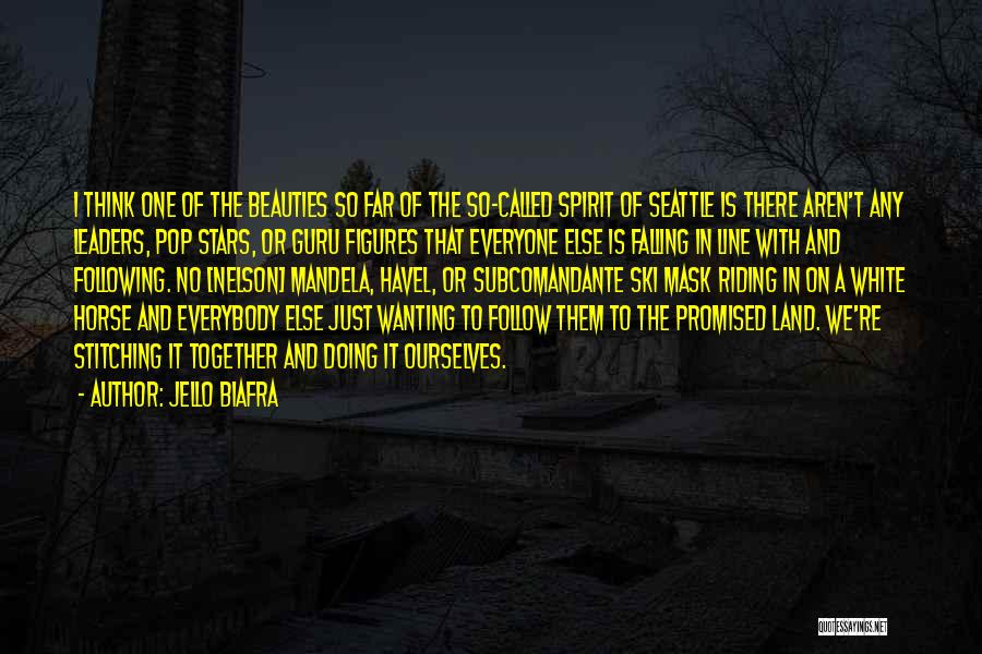 A White Horse Quotes By Jello Biafra