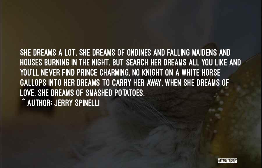 A White Horse Quotes By Jerry Spinelli