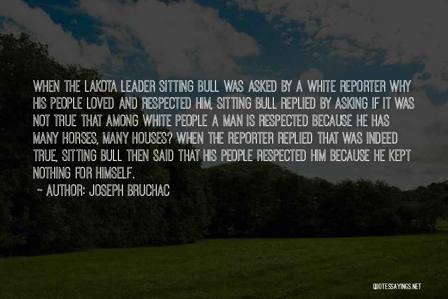 A White Horse Quotes By Joseph Bruchac