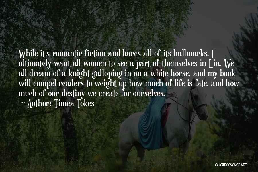 A White Horse Quotes By Timea Tokes