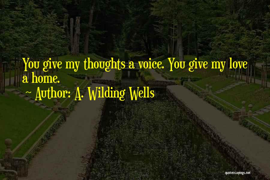 A. Wilding Wells Quotes 1147882