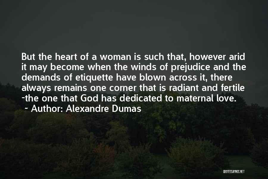 A Woman's Heart And God Quotes By Alexandre Dumas