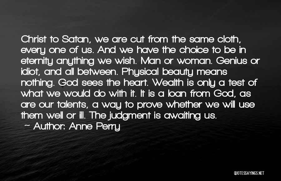 A Woman's Heart And God Quotes By Anne Perry