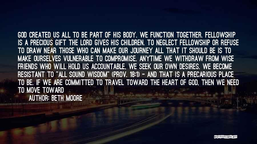 A Woman's Heart And God Quotes By Beth Moore