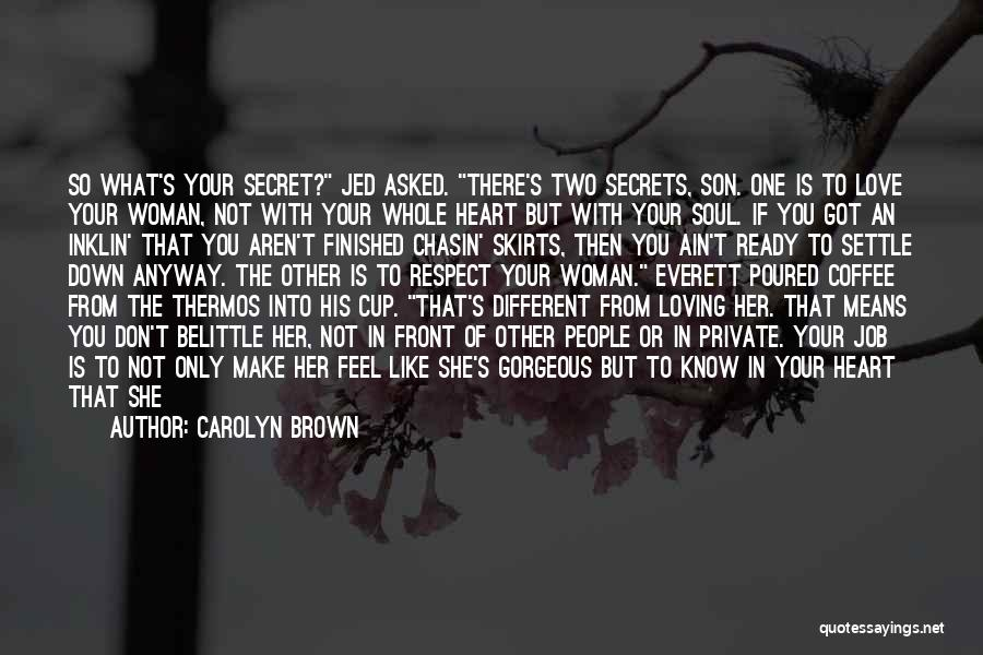 A Woman's Heart And God Quotes By Carolyn Brown