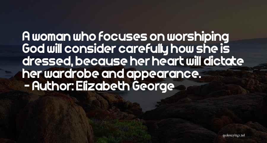 A Woman's Heart And God Quotes By Elizabeth George