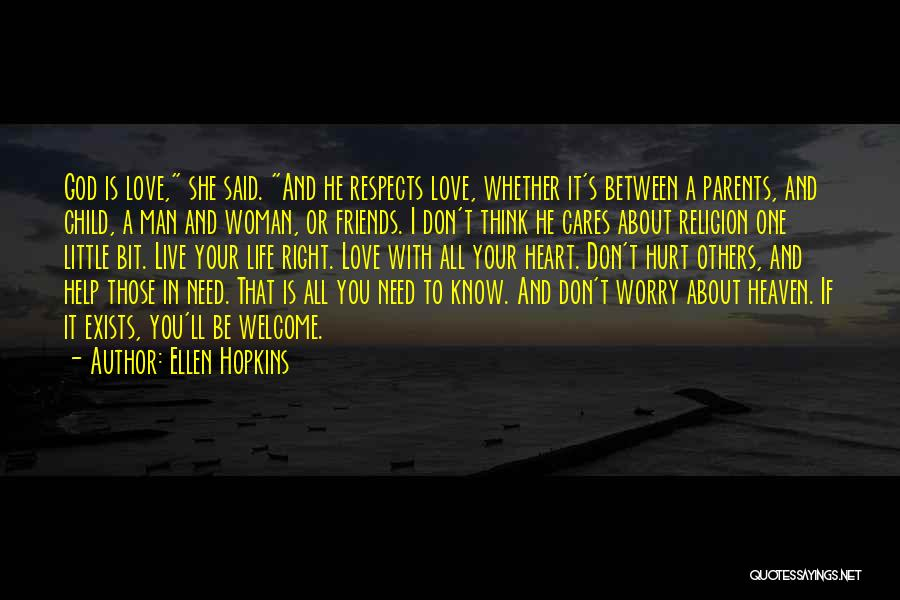 A Woman's Heart And God Quotes By Ellen Hopkins