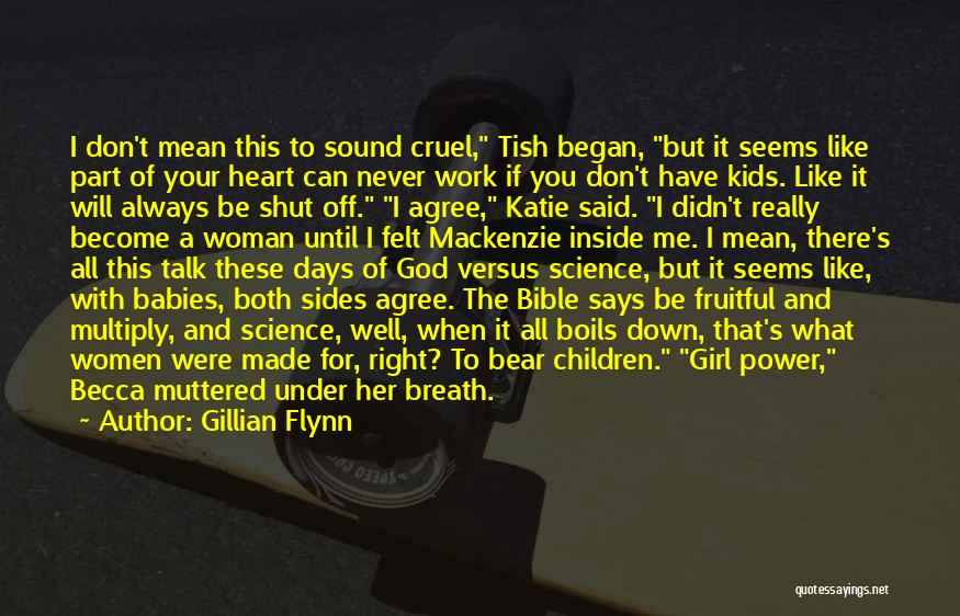 A Woman's Heart And God Quotes By Gillian Flynn