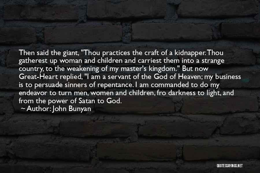 A Woman's Heart And God Quotes By John Bunyan