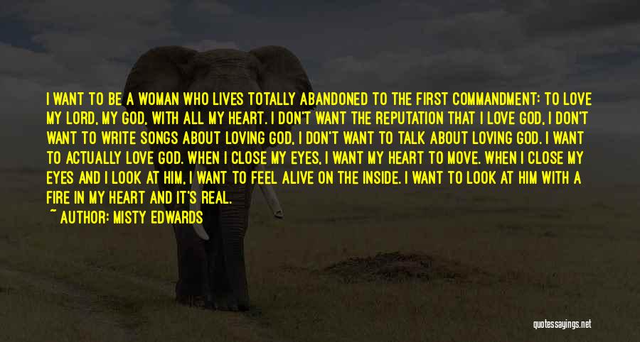 A Woman's Heart And God Quotes By Misty Edwards