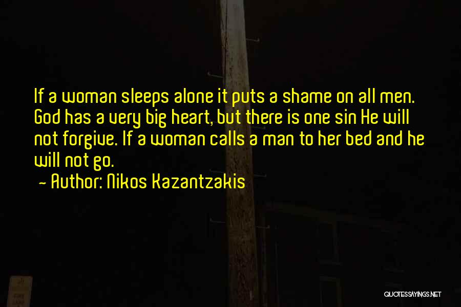 A Woman's Heart And God Quotes By Nikos Kazantzakis