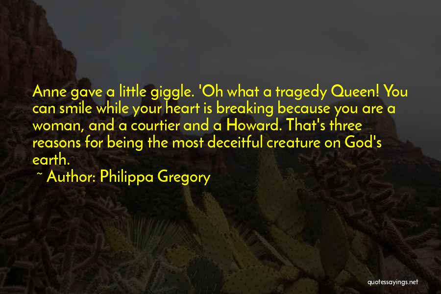 A Woman's Heart And God Quotes By Philippa Gregory