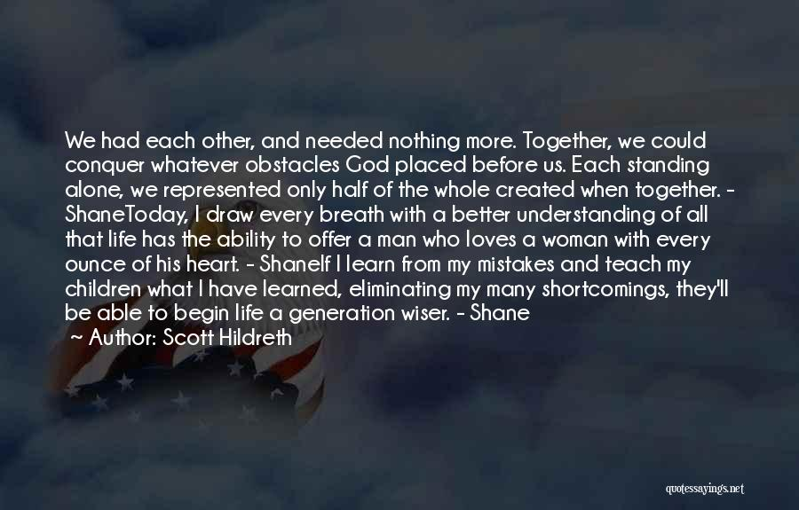 A Woman's Heart And God Quotes By Scott Hildreth