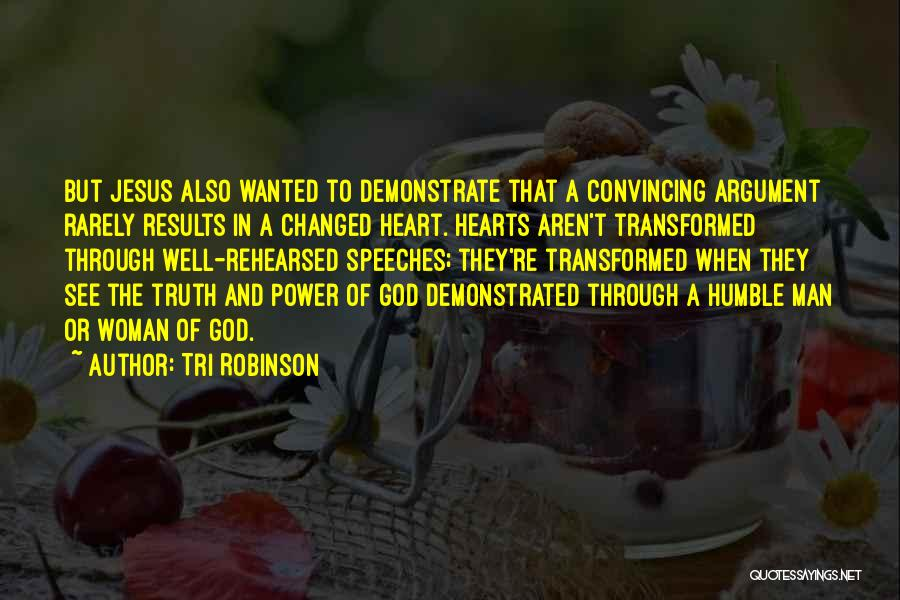 A Woman's Heart And God Quotes By Tri Robinson