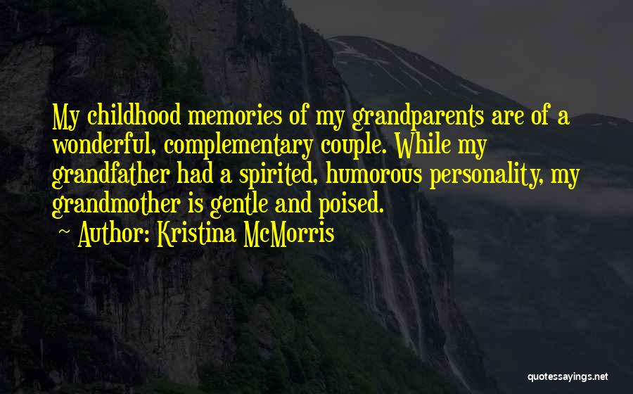 A Wonderful Couple Quotes By Kristina McMorris